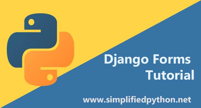 Django Forms Tutorial - Working with Forms in Django