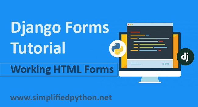 Django Forms Tutorial - Working with Forms in Django