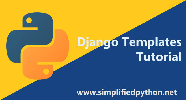 Django templates tutorial creating a simple template for Django template if